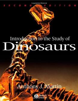Introduction to the Study of Dinosaurs, by Martin, 2nd Edition 9781405134132