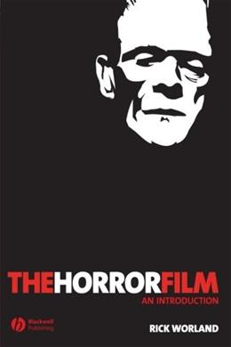 Horror Film: An Introduction, by Worland 9781405139021