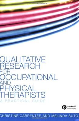 Qualitative Research for Occupational and Physicaltherapists, by Carpenter 9781405144353