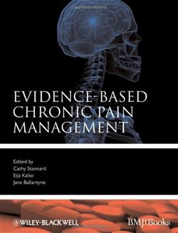 EvidenceBased Chronic Pain Management, by Stannard, 5th Edition 9781405152914