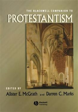 Blackwell Companion to Protestantism, by McGrath 9781405157469