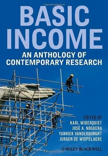 Basic Income: An Anthology of Contemporary Research, by Widerquist 9781405158107