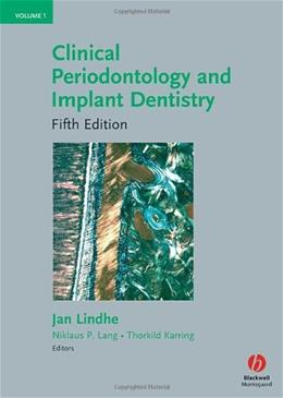 Clinical Periodontology and Implant Dentistry, by Lindhe, 5th Edition, 2 VOLUME SET 5 PKG 9781405160995
