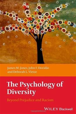 Psychology of Diversity: Beyond Prejudice and Racism, by Jones 9781405162142