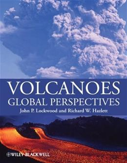 Volcanoes: Global Perspectives, by Lockwood 9781405162500