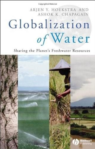 Globalization of Water: Sharing the Planets Freshwater Resources, by Hoekstra 9781405163354