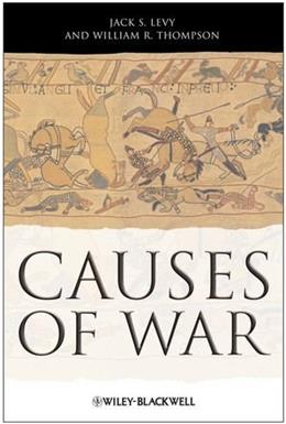 Causes of War, by Levy 9781405175593