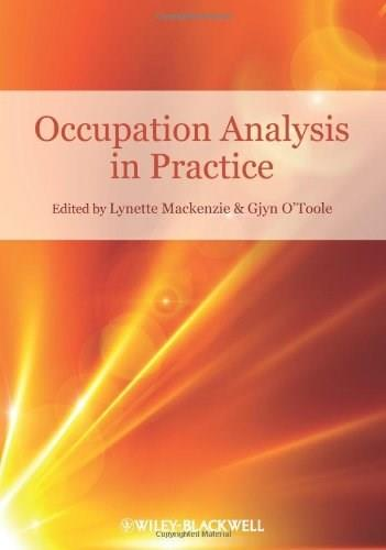 Occupation Analysis in Practice, by Mackenzie 9781405177382