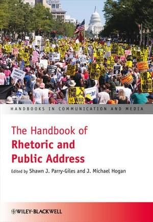 Handbook of Rhetoric and Public Address, by Parry-giles 9781405178136