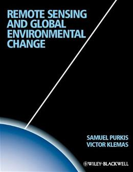 Remote Sensing and Global Environmental Change, by Purkis 9781405182256