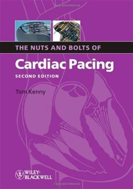 Nuts and Bolts of Cardiac Pacing, by Kenny, 2nd Edition 9781405184038
