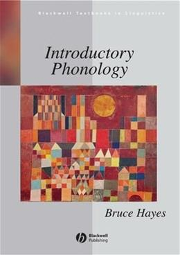 Introductory Phonology, by Hayes 9781405184113