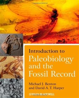 Introduction to Paleobiology and the Fossil Record, by Benton, 2nd Edition 9781405186469