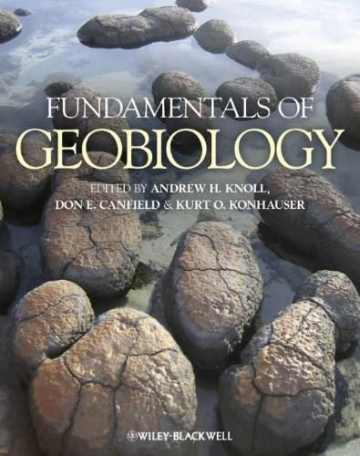 Fundamentals of Geobiology, by Knoll 9781405187527