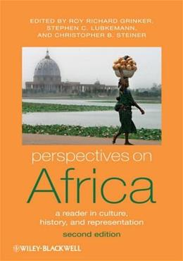 Perspectives on Africa: A Reader in Culture, History, and Representation, by Grinker, 2nd Edition 9781405190602