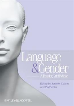 Language and Gender: A Reader, by Pichler, 2nd Edition 9781405191272