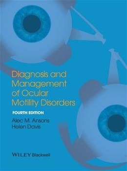 Diagnosis and Management of Ocular Motility Disorders, by Ansons, 4th Edition 9781405193061