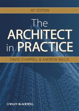 Architect in Practice, by Chappell, 10th Ediiton 9781405198523
