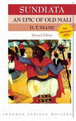 Sundiata an Epic of Old Mali, by Niane, 2nd Revised Edition 9781405849425