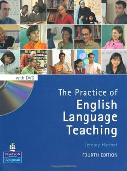 Practice of English Language Teaching, by Harmer, 4th Edition 4 w/DVD 9781405853118