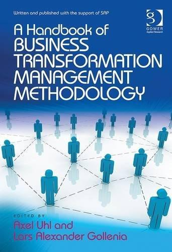 A Handbook of Business Transformation Management Methodology New editio 9781409449805