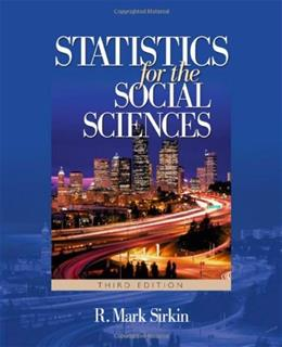 Statistics for the Social Sciences, by Sirkin, 3rd Edition 9781412905466