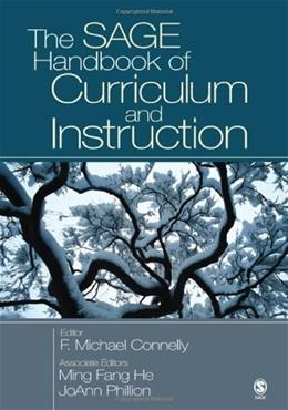 Sage Handbook of Curriculum and Instruction, by Connelly 9781412909907