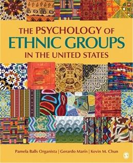 Psychology of Ethnic Groups in the United States, by Organista 9781412915403