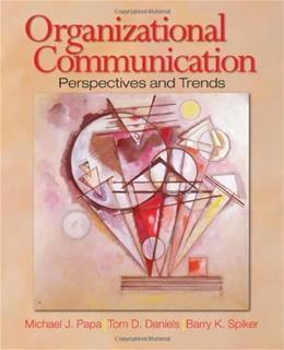 Organizational Communication: Perspectives and Trends, by Papa 9781412916844