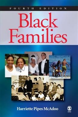 Black Families, by McAdoo, 4th Edition 9781412936385