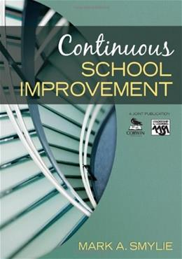 Continuous School Improvement, by Smylie 9781412936897
