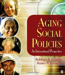 Aging Social Policies: An International Perspective, by Wacker 9781412939096