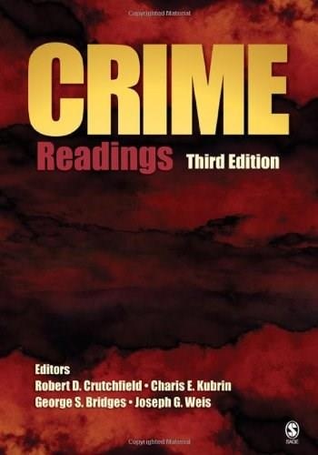 Crime: Readings, by Crutchfield, 3rd Edition 9781412949675