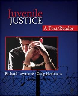 Juvenile Justice: A Text Reader, by Lawrence 9781412950367