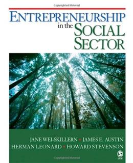 Entrepreneurship in the Social Sector, by Wei-Skillern 9781412951371