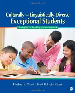 Culturally and Linguistically Diverse Exceptional Students: Strategies for Teaching and Assessment, by Grassi 9781412952132