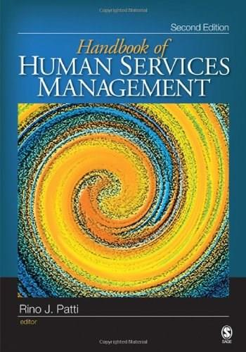 Handbook of Human Services Management, by Patti, 2nd Edition 9781412952910