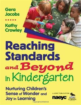 Reaching Standards and Beyond in Kindergarten: Nurturing Children