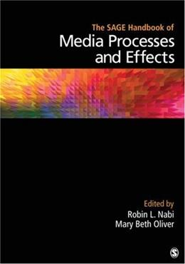 SAGE Handbook of Media Processes and Effects, by Oliver 9781412959964