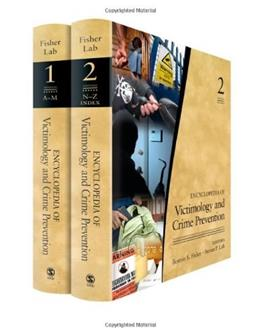 Encyclopedia of Victimology and Crime Prevention, by Fisher, 2 VOLUME SET PKG 9781412960472