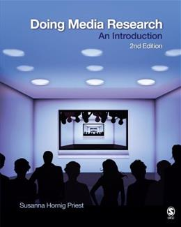 Doing Media Research: An Introduction, by Priest, 2nd Edition 9781412960977