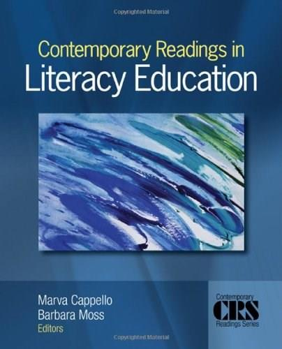 Contemporary Readings in Literacy Education, by Cappello 9781412965910