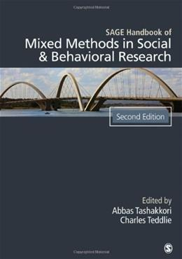 Sage Handbook of Mixed Methods in Social and Behavioral Research, by Tashakkori, 2nd Edition 9781412972666