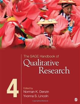Sage Handbook of Qualitative Research, by Denzin, 4th Edition 9781412974172