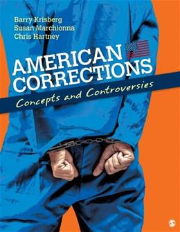 American Corrections: Concepts and Controversies 1 9781412974394