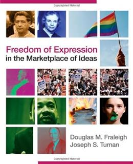 Freedom of Expression in the Marketplace of Ideas, by Fraleigh 9781412974677