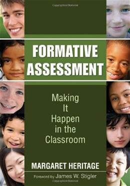 Formative Assessment: Making It Happen in the Classroom, by Heritage 9781412975049