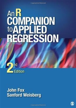 R Companion to Applied Regression, by Fox, 2nd Edition 9781412975148