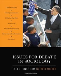 Issues for Debate in Sociology: Selections From CQ Researcher, by CQ Researcher 9781412978606