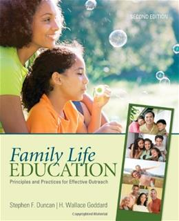 Family Life Education: Principles and Practices for Effective Outreach, by Duncan, 2nd Edition 9781412979085